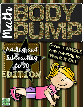 Math Body Pump: Addition and Subtraction Facts