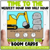 Math Boom Cards™   Time to the Nearest Hour and Half Hour