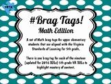Math Brag Tags for Upper Elementary (VA SOL)