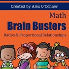 Math Brain Busters - Ratios and Proportional Relationships