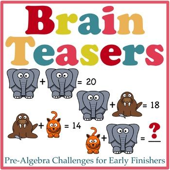 Math Brain Teasers for Early Finishers