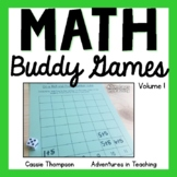 Math Buddy Games Volume 1 Partner Games for Centers and Stations