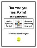 Math Bulletin Board: Do You See the Math? It's Everywhere!
