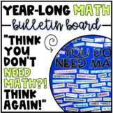 Math Bulletin Board - Think You Don't Need Math?