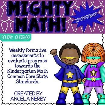Math CCSS Assessments - KINDERGARTEN- Fourth Quarter