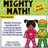 THIRD GRADE Math Formative Assessments - Third Quarter