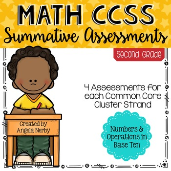 SECOND GRADE Math Summative Assessments - Numbers & Operations in Base 10