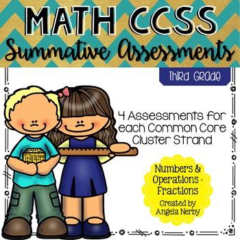 Math CCSS Summative Assessments - THIRD GRADE - Fractions