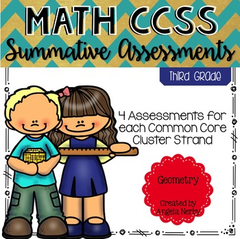 THIRD GRADE Math Summative Assessments - Geometry