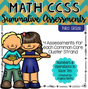 THIRD GRADE Math Summative Assessments - Numbers & Operations in Base 10