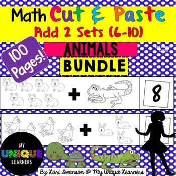 Math- CUT & PASTE- Add 2 Sets- Animals BUNDLE