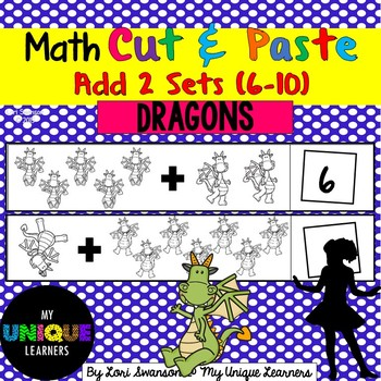 Math- CUT & PASTE- Add 2 Sets- Dragons