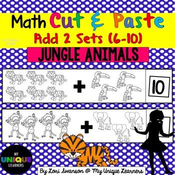 Math- CUT & PASTE- Add 2 Sets- Jungle Animals