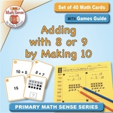 Adding with 8 or 9 by Making 10: 40 Math Matching Game Cards 1A