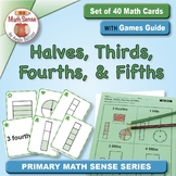 Halves, Thirds, Fourths, and Fifths: 40 Math Matching Game Cards 2G