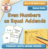 Even Numbers as Equal Addends: 40 Math Cards with Games Guide 2A32