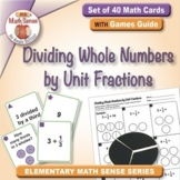 Dividing Whole Numbers by Unit Fractions: 40 Math Matching Game Cards 5F