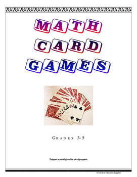 Math Card Games 3-5 (For after school programs)