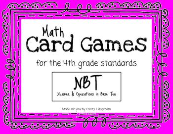 Math Card Games for the Classroom - NBT Standards