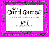 Math Card Games for the Classroom - NBT Standards