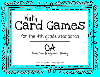 Math Card Games for the Classroom - OA Standards