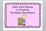 Math Card Games to Practise the Basic Operations - English