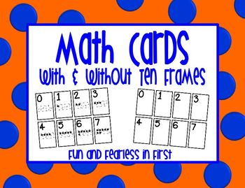 Math Cards {with and without Ten Frames}