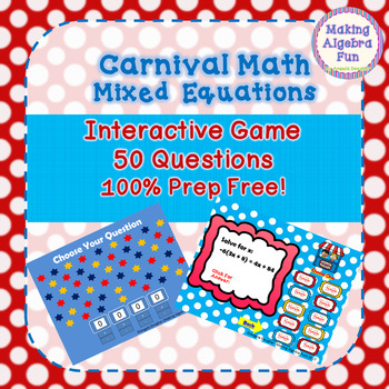 Math Carnival Game Topic Algebra: Mixed Equations by Making Algebra Fun