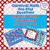 Math Carnival Game Topic Algebra:  One Step Equations