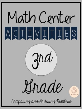 Math Center Activities: Comparing and Ordering Numbers