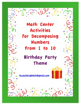 Math Center Activities for Decomposing Numbers: Birthday Party Theme