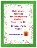 Math Center Activities for Decomposing Numbers: Birthday P
