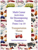 Math Center Activities for Decomposing Numbers: Transporta