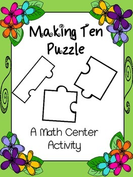 Math Center Activity: Making Ten Puzzles - Flower Theme