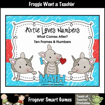 Math Center--Artie Loves Numbers What Comes After? Ten Frames & Numbers