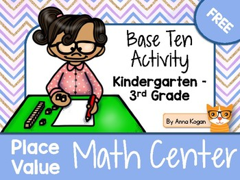 Math Center: Base Ten and Place Value
