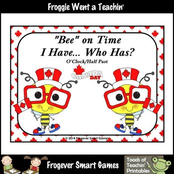 """Time--""""Bee"""" on Time I Have... Who Has/ (O'Clock/Half Past Version)"""