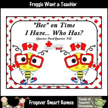 Time--Bee on Time I Have... Who Has/ (Quarter Past/Quarter Till Version)