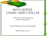 Math Center: Change From A Dollar