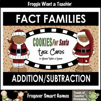 """Fact Families--Addition/Subtraction """"Cookies for Santa"""" Task""""Cards"""