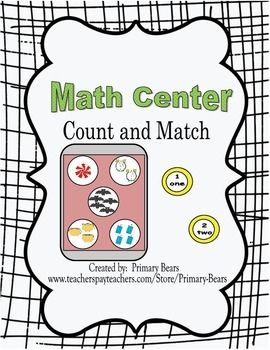 Math Center - Count and Match