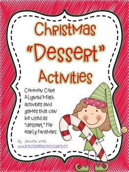 """Math Center """"Desserts""""...Christmas Themed {Common Core Aligned}"""