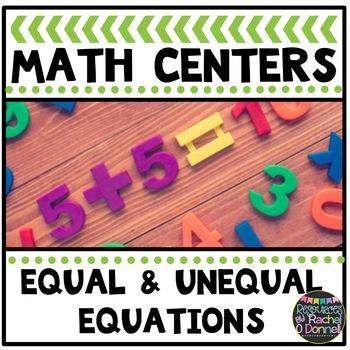 Math Center Equal Unequal Equations