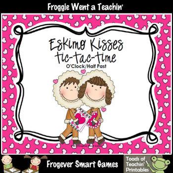 Valentines Day--Eskimo Kisses Tic-Tac-Time (O'clock/Half Past)