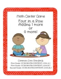 Math Center Game: Four in a Row Adding 1 More or 0 More