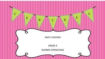 Math Center Grade 6 Number Operations