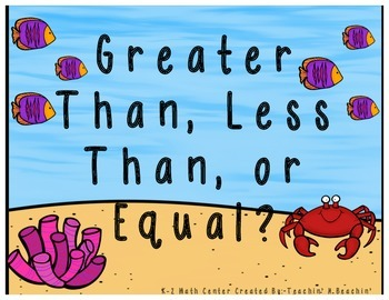 Math Center: Greater than, Less than, or Equal?