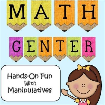Math Center: Hands On