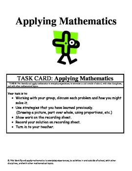 Math Center: Identify and apply mathematics to everyday experiences.