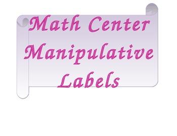 Math Center Manipulative Labels